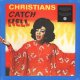 V.A. / CHRISTIANS CATCH HELL : GOSPEL ROOTS, 1976-79 (LP)♪