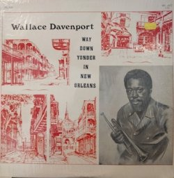 画像1: WALLACE DAVENPORT / WAY DOWN YONDER IN NEW ORLEANS (LP)♪