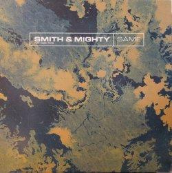 """画像1: SMITH & MIGHTY / SAME (12"""")♪"""