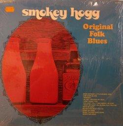 画像1: SMOKEY HOGGS / ORIGINAL FOLK BLUES (LP)♪
