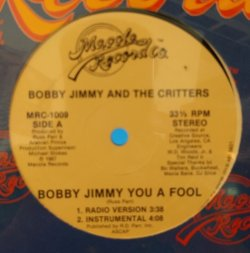 "画像1: BOBBY JIMMY AND THE CRITTERS / BOBBY JIMMY YOU A FOOL (12"")♪"