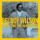 DELROY WILSON / HERE COMES THE HEARTACHE (LP)♪