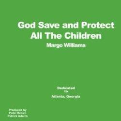 """画像1: MARGO WILLIAMS / GOD SAVE AND PROTEST ALL THE CHILDREN (12"""")?ス?ス"""