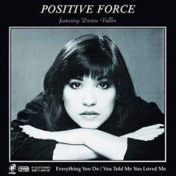"""画像1: POSITIVE FORCE / EVERYTHING YOU DO (7"""")♪"""